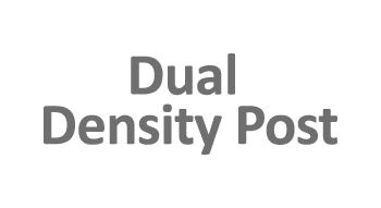 Dual Density Post